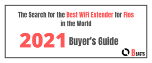 The Search for the Best WiFi Extender for Fios in the World