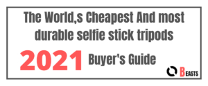 The World,s Cheapest And most durable selfie stick tripods